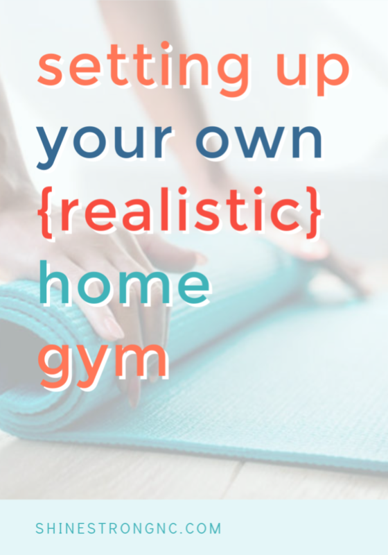 setting up a realistic home gym