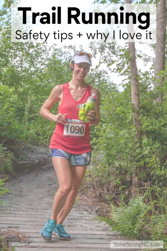 Trail Running safety tips and why I love it