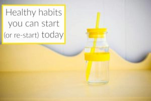 10 Healthy Habits to Start Today