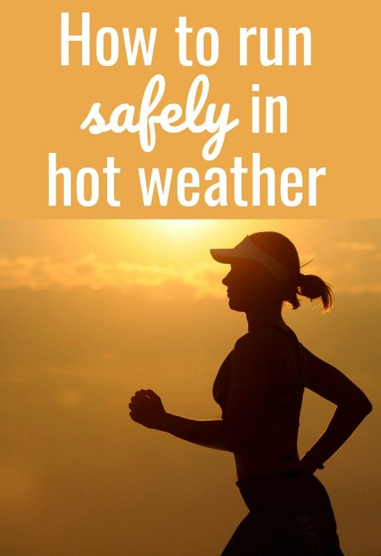 how to run in hot weather