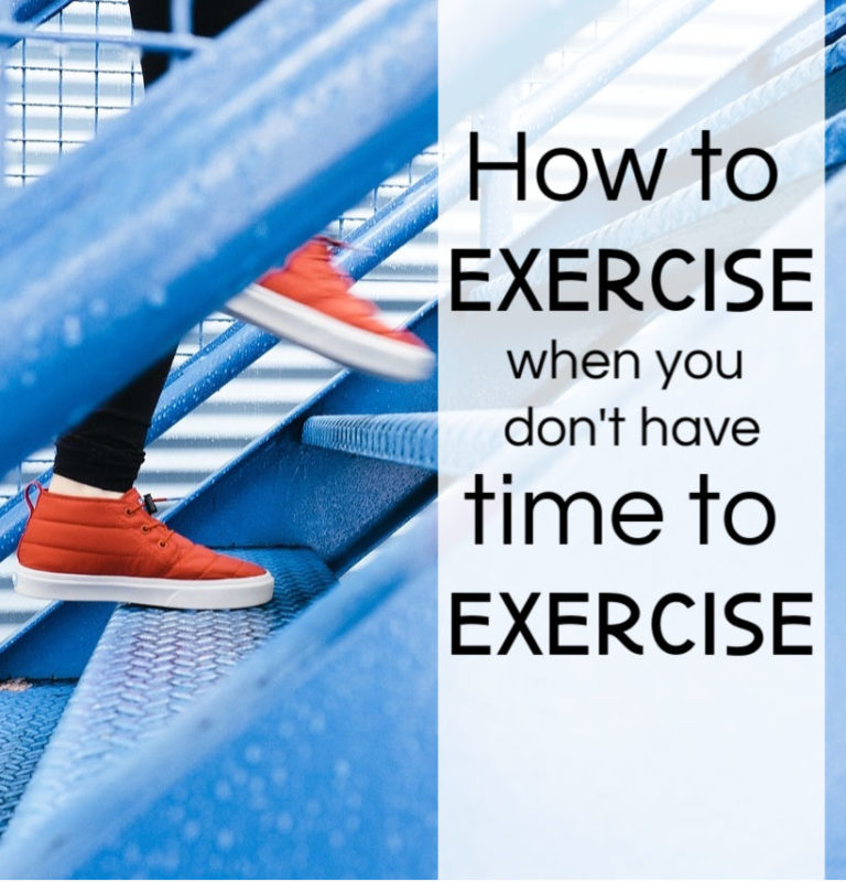 when you don't have time to exercise